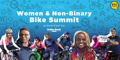 BikePGH Virtual Women & Non-Binary Bike Summit Presented by Dollar Bank tickets