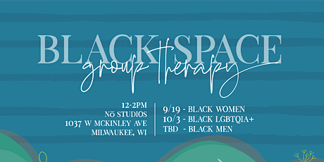 """Black Space- Black LGBTQIA+"" tickets"