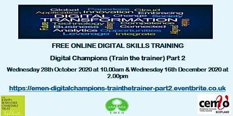 Digital Champion Train the Trainer Part 2(EMEN Digital Inclusion Workshops) tickets