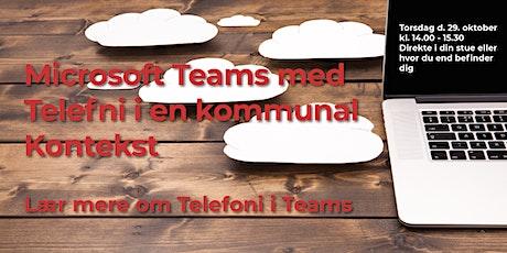 Microsoft Teams med telefoni i kommunal kontekst tickets