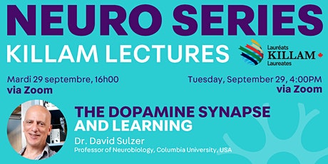 Killam Seminar Series: The Dopamine Synapse and Learning tickets
