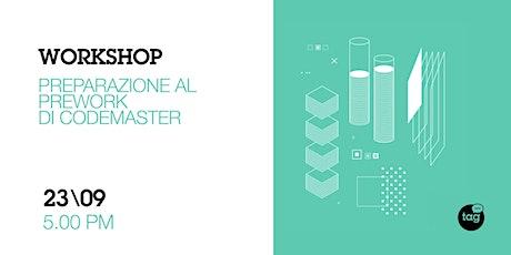 Workshop | Preparazione al pre-work di CodeMaster tickets