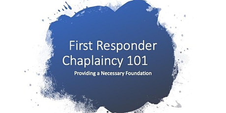 Virtual First Responder Chaplaincy 101 Certification Course tickets