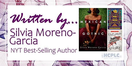 """Written by..."" Author Talk with Silvia Moreno-Garcia tickets"