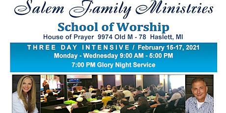 Salem Family Ministries School Of Worship tickets