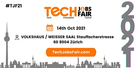 Tech Jobs Fair Zurich - 2021 Tickets