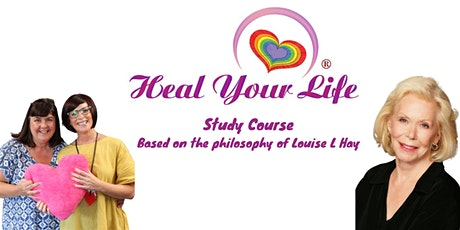 Heal Your Life Study Course - Part 1 - 5 Weeks tickets