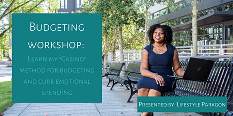 "Lifestyle Paragon: The ""Casino"" Method for Budgeting  Workshop tickets"