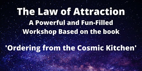 The Law of Attraction - Ordering from the Cosmic Kitchen tickets