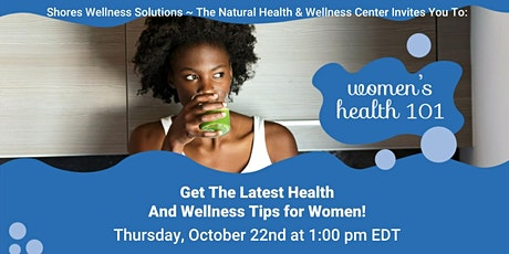 Women's Health 101 (In-Person and Live On Facebook) tickets