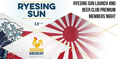 Beer Club Premium Members Night - Ryesing Sun Launch tickets