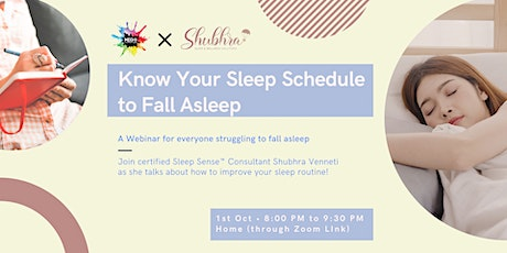 Know Your Sleep Schedule to Fall Asleep tickets