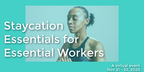 Staycation Essentials for Essential Workers tickets