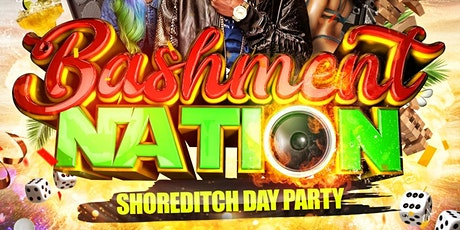 BASHMENT NATION - Shoreditch Day Party tickets