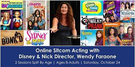 Online Sitcom Acting w/ Disney & Nick Director, Wendy Faraone tickets