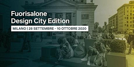 Fuorisalone 2020: Design City Edition tickets