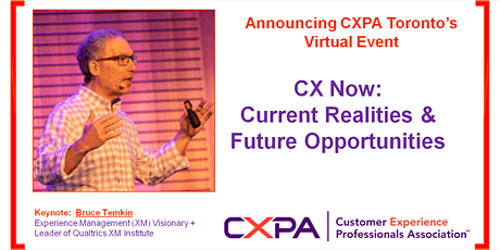 Toronto Virtual Event - CX Now: Current Realities And Future Opportunities tickets