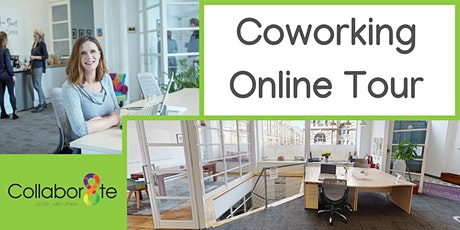 Online Coworking Tour at Collabor8te tickets