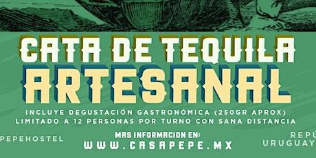 CATA ARTESANAL DE TEQUILA!!! entradas