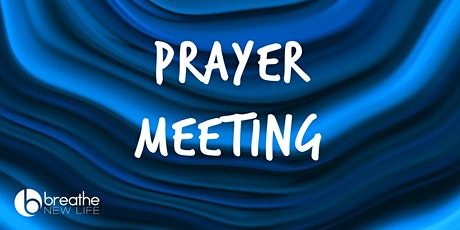 In-Person Prayer Meeting tickets