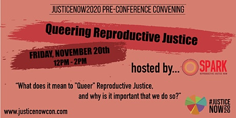 """Queering RJ"" - Pre-Conference Convening Hosted by SPARK @ JusticeNOW2020 tickets"