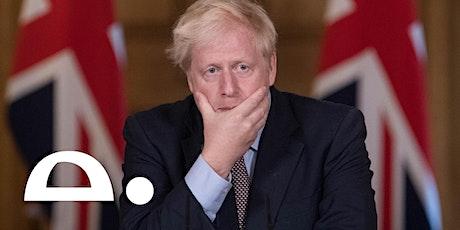 Can Boris survive? tickets