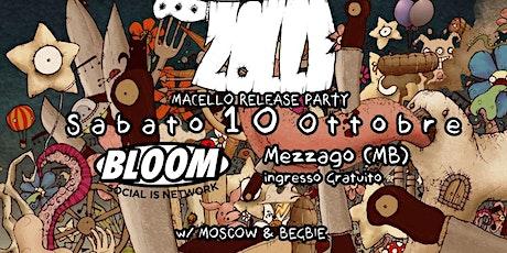 10/10 | ZOLLE (Release Party) + MOSCOW + BEGBIE • Bloom • Mezzago biglietti