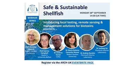 ARCH-UK Webinar Series: The Safe & Sustainable Shellfish Project tickets