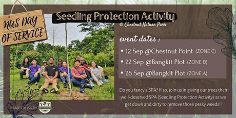 NUS Day of Service- Seedling Protection Activity(SPA)@ Chestnut Nature Park tickets