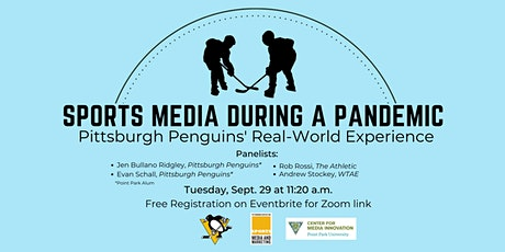 Sports Media During A Pandemic: Pittsburgh Penguins' Real-World Experience tickets