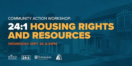 Community Action Workshop: 24:1 Housing Rights and Resources tickets