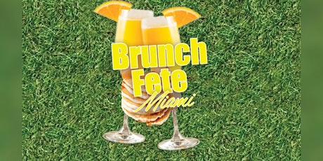 """Brunch Fete """"Miami Carnival Weekend"""" tickets"""