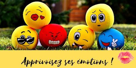 L'atelier des émotions : amies ou ennemies? Comment les apprivoiser? billets
