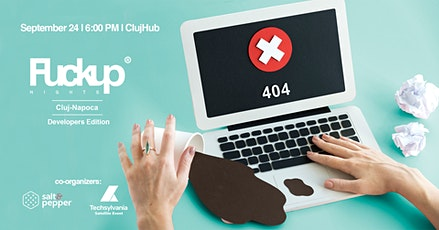 Fuckup Nights Cluj Napoca: Developers Edition tickets