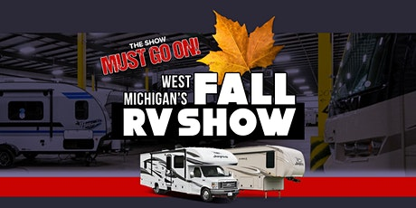 West Michigan's Fall RV Show - Saturday 10/3 3PM-5PM tickets