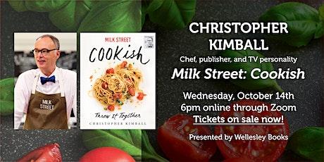 "Christopher Kimball presents ""Milk Street: Cookish"" tickets"