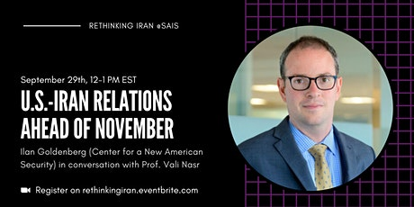 Iran and the US— A Critical Juncture: Fireside chat with Ilan Goldenberg tickets