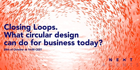 Closing Loops. What circular design can do for business today? tickets