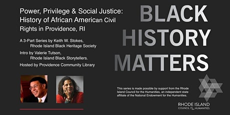 Power, Privilege, Justice: History of African American Civil Rights, Part 1 tickets