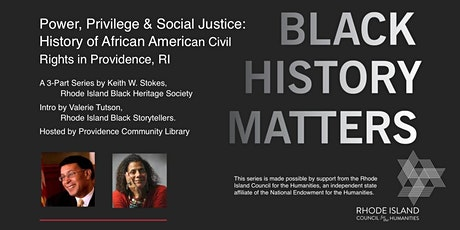 Power, Privilege, Justice: History of African American Civil Rights, Part 2 tickets