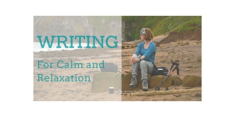 Writing for Calm and Relaxation tickets