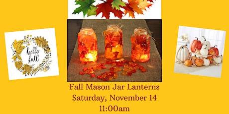 Fall Mason Jar Lanterns tickets