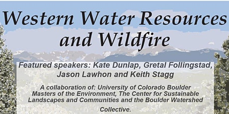 Western Water Resources and Wildfire tickets