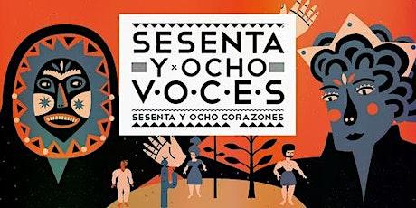 68 Voices, 68 Hearts / 68 voces, 68 corazones entradas