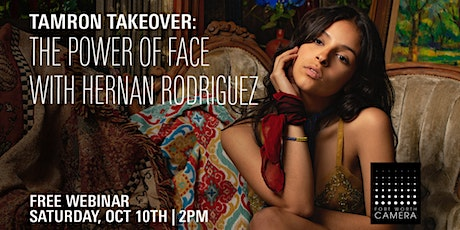 Tamron Takeover! The Power of Face w/Hernan Rodriguez tickets