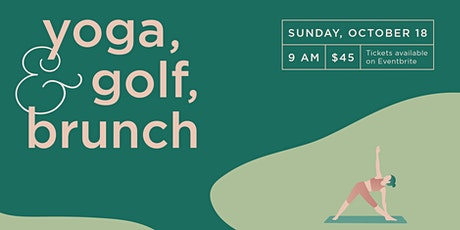 Yoga, Golf & Brunch tickets