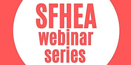 SFHEA Webinar: The relationship between scholarship and enhancement tickets