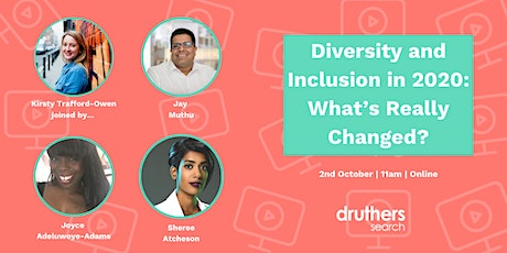 Diversity and Inclusion in 2020: What's Really Changed? tickets