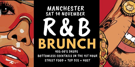 R&B Brunch Manchester Nov 14 tickets