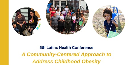 Community-Centered Approach to Address  Childhood Obesity tickets